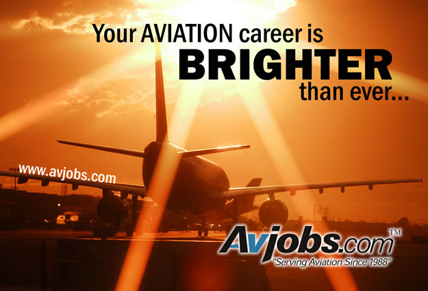 Your AVIATION career is BRIGHTER than ever... - Get Hired FASTER with Avjobs.com!