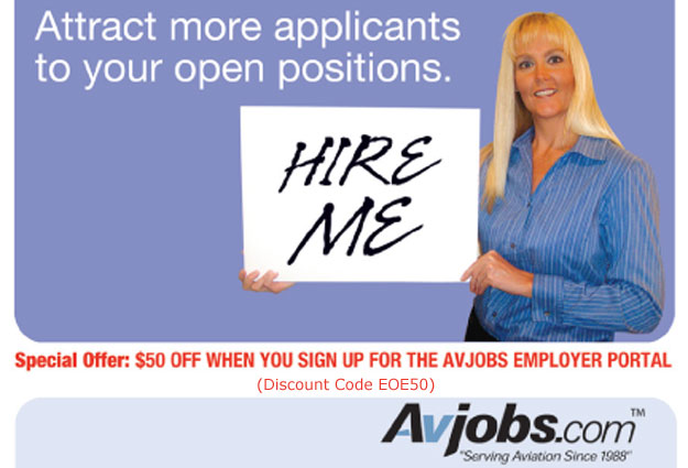 Attract more aviation specific applicants to your open positions! We are the original SEARCH ENGINE for aviation career applicants.  Avjobs.com