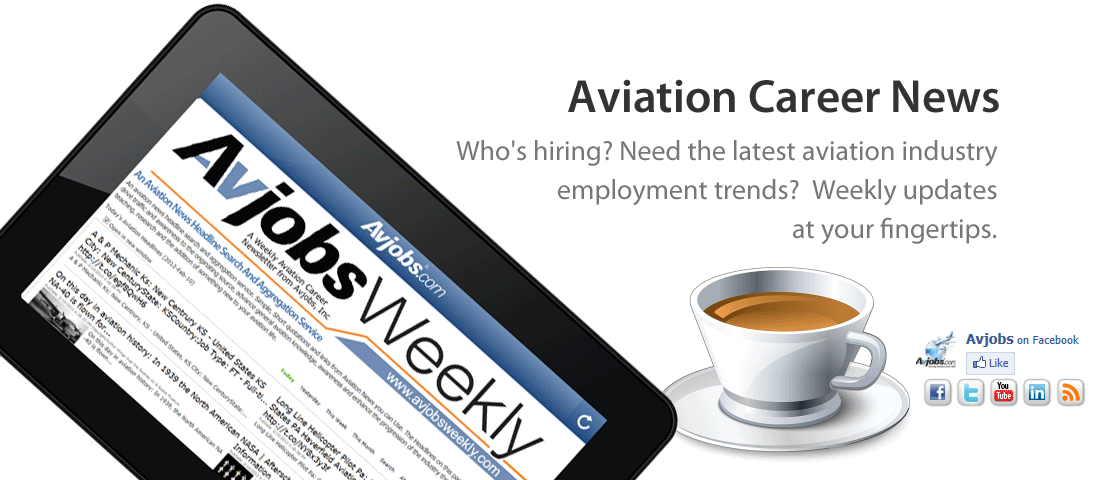AvjobsWeekly (Avjobs.com) Weekly Aviation Career Newsletter